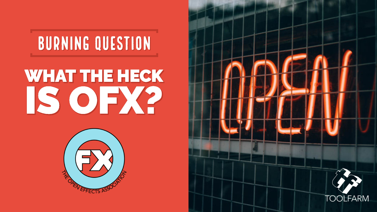 What the Heck is OFX?