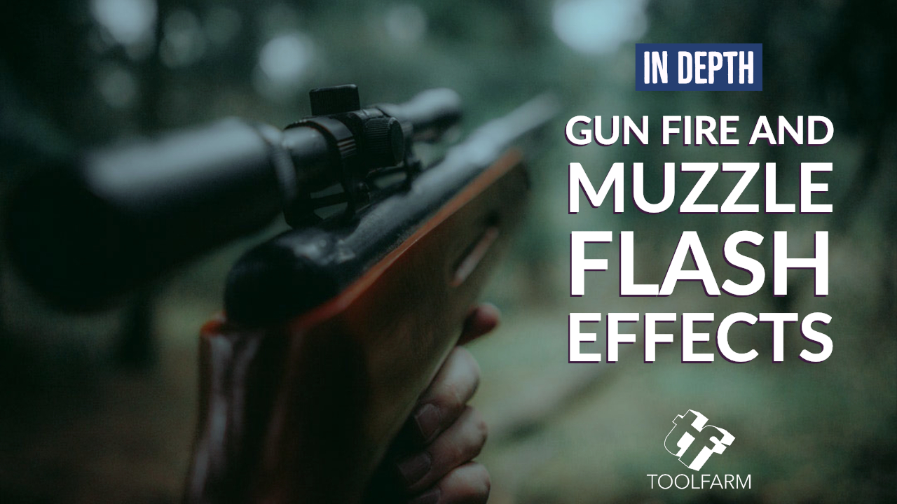 In Depth: Creating Realistic Gunfire and Muzzle Flash