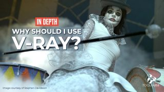 In Depth: Why Should I Use V-Ray? Chaos Group