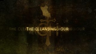 Cleansing Hour