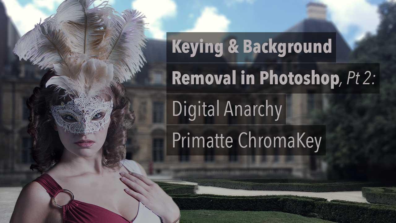 Primatte Chromakey