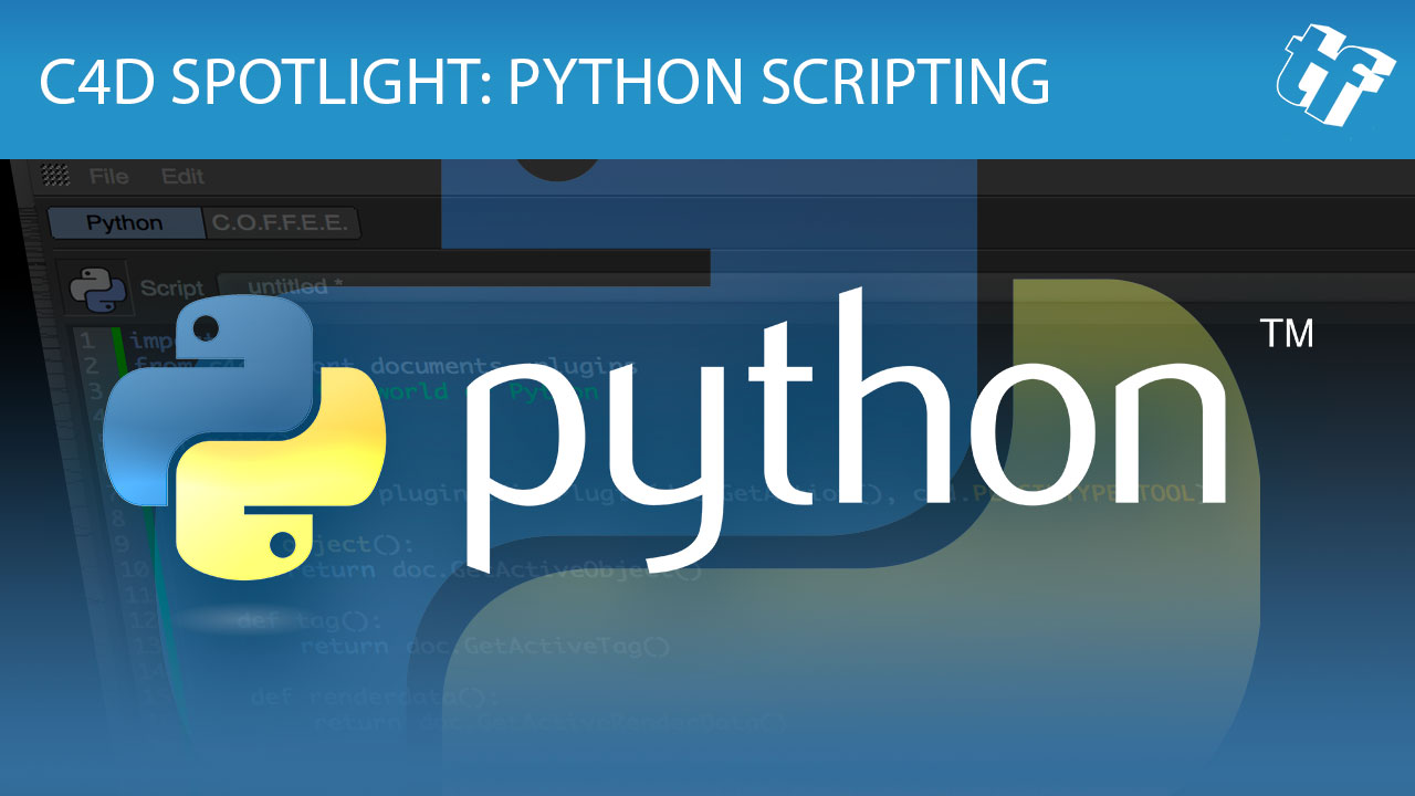 C4D Spotlight: Learning Python to Expand Cinema 4D
