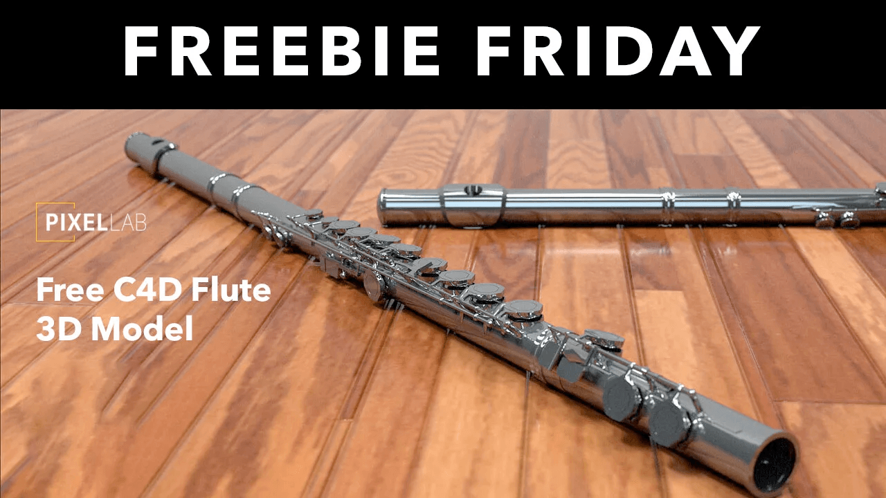 Freebie Friday: Cinema 4D Flute Model from The Pixel Lab