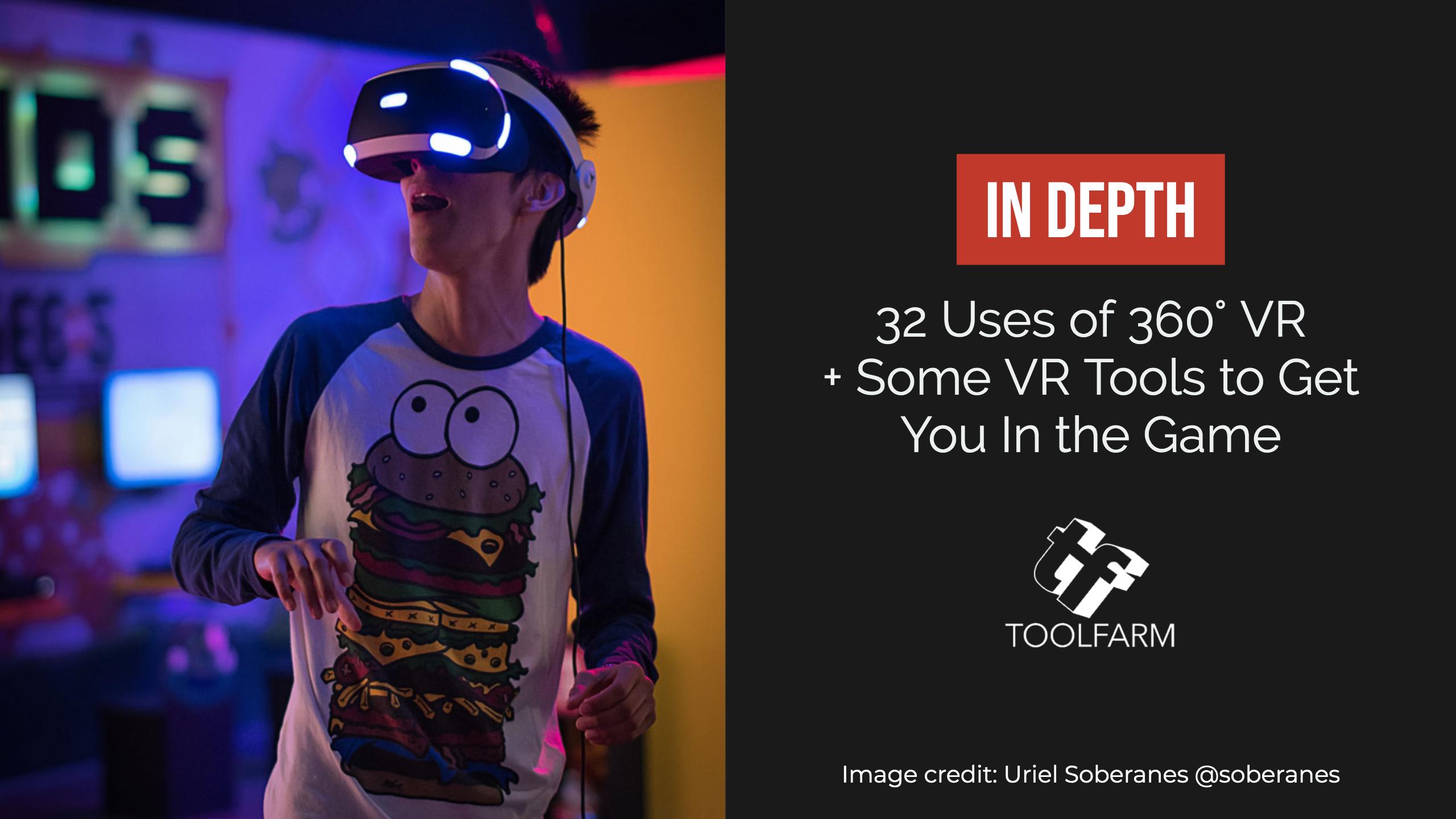 In depth: VR. Image credit: Uriel Soberanes @soberanes