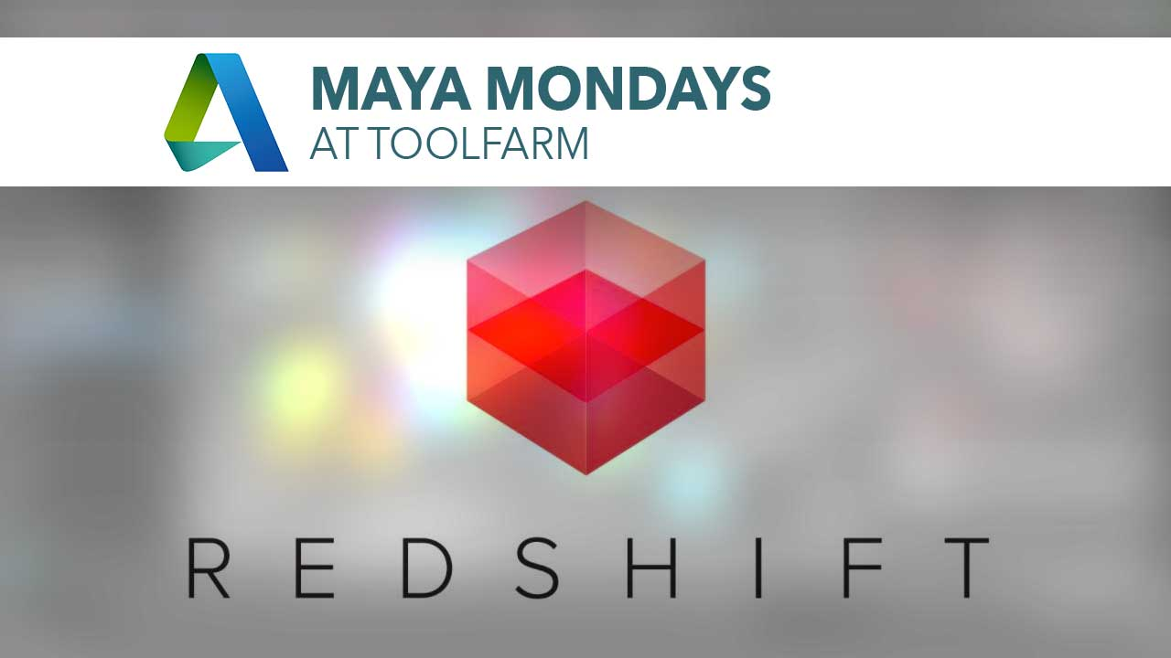 Redshift and Maya