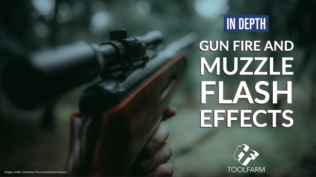 In Depth Creating Realistic Gunfire And Muzzle Flash