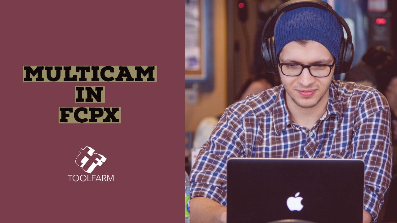 Multicam in FCPX
