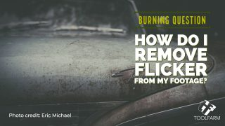burning question: removing flicker