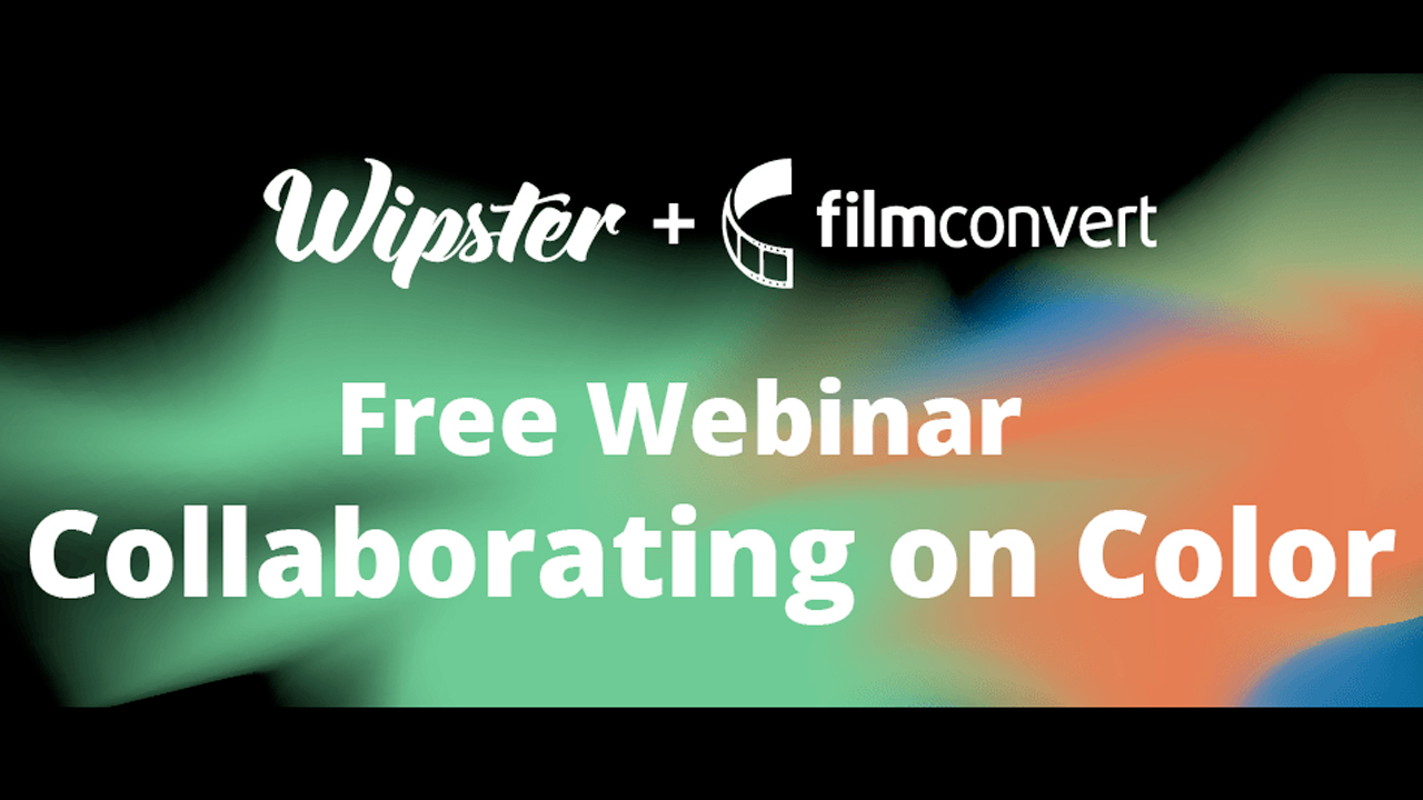 filmconvert wipster webinar collaborating on color