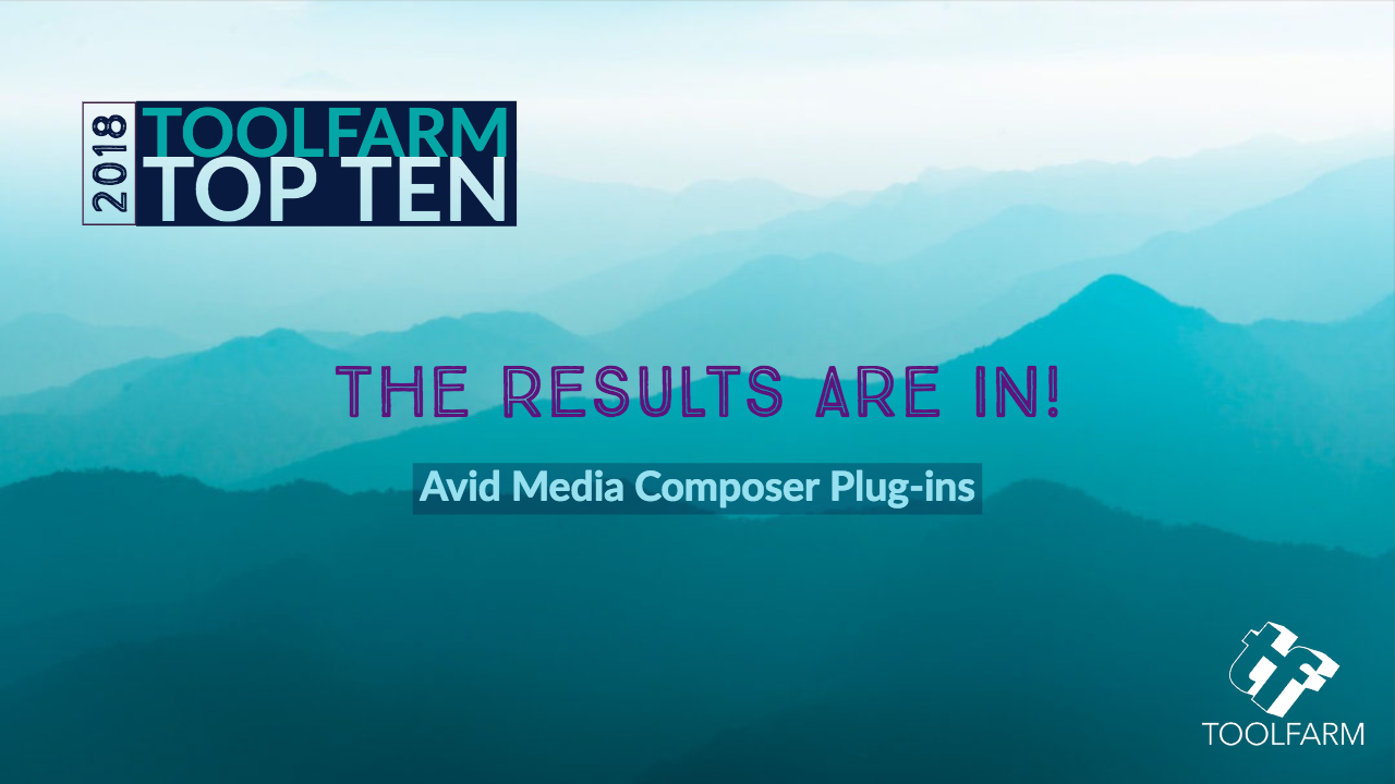 Toolfarm Top 10 Avid Media Composer