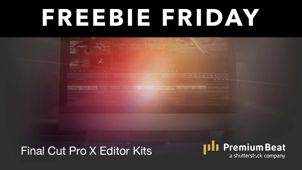 final cut pro x editors kits