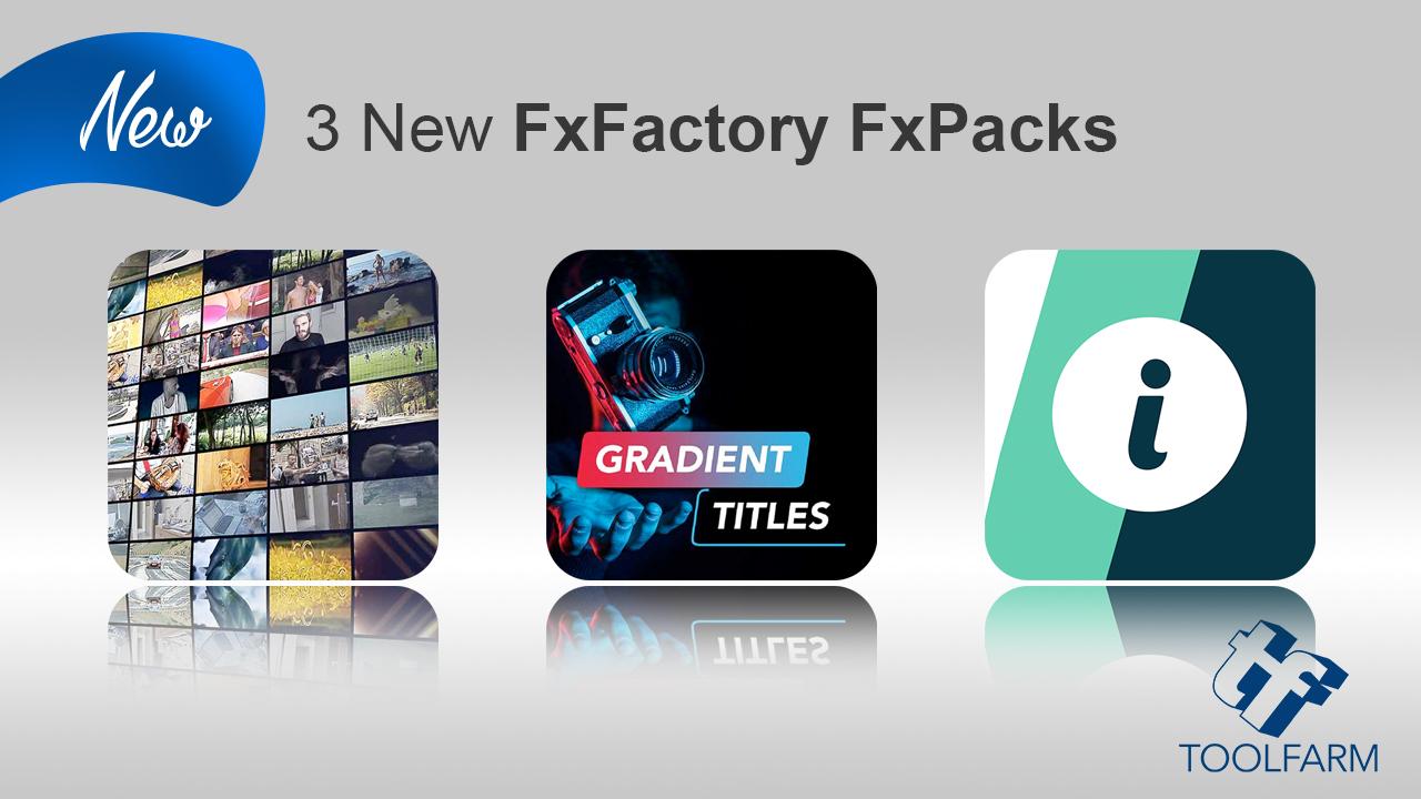 3 new fxfactory fxpacks sr pvfx lvfx