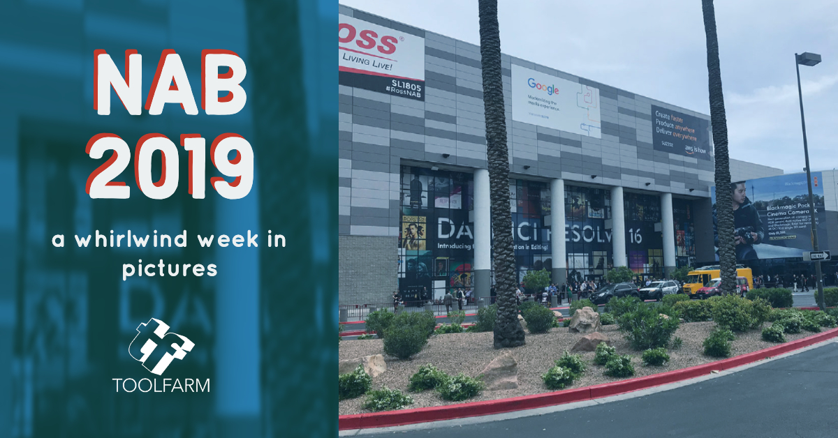 NAB 2019 A Whirlwind Week in Pictures