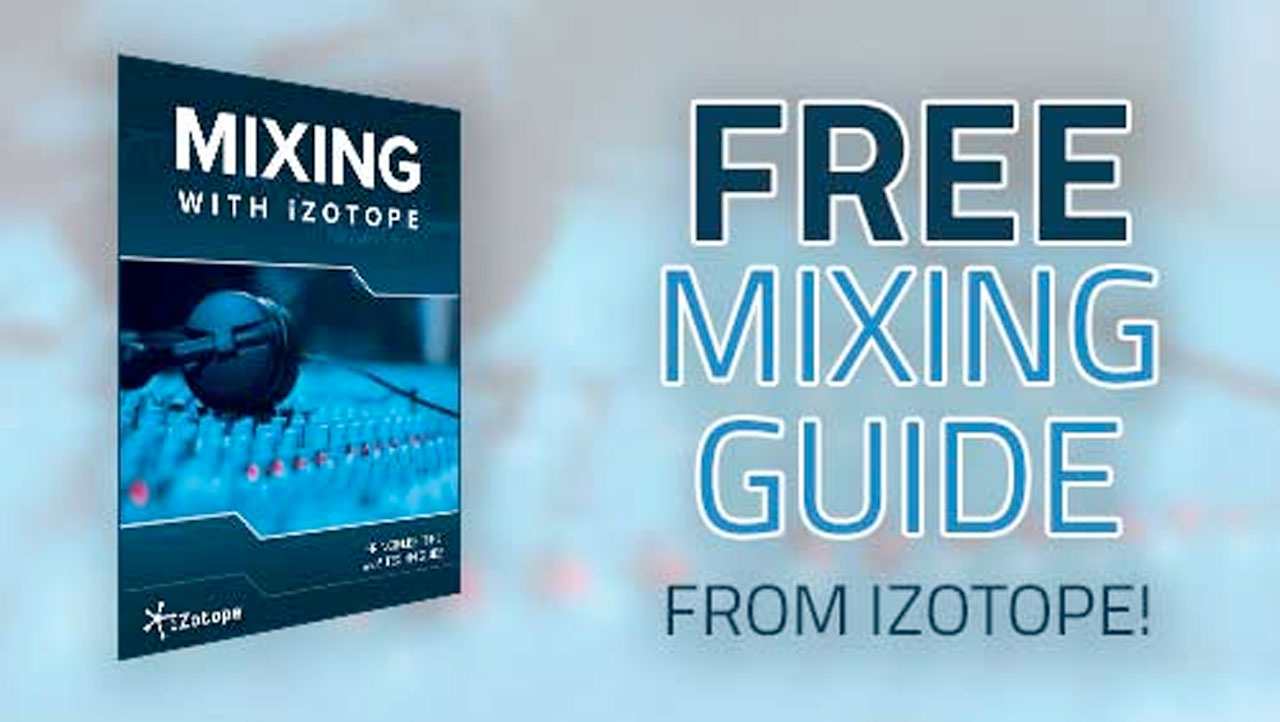 izotope mixing guide