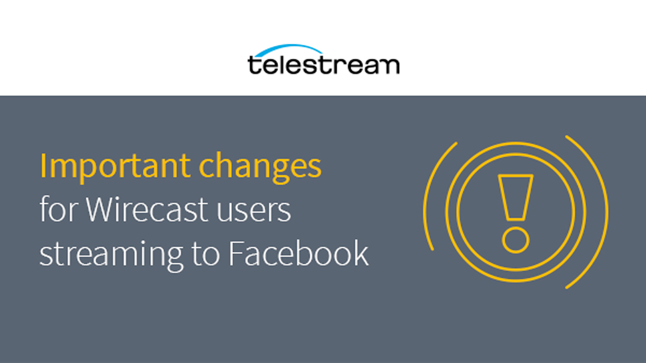 telestream wirecast Facebook important notice