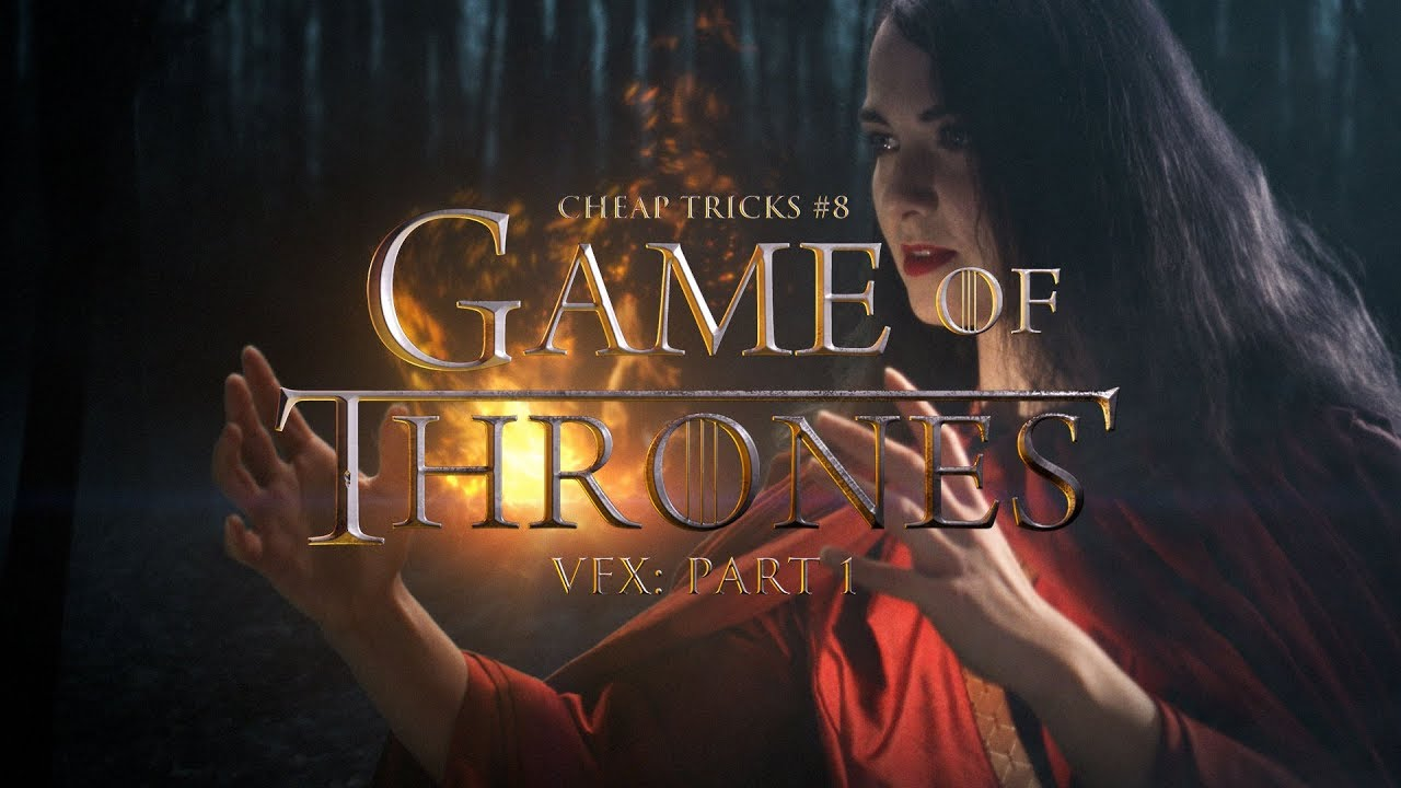 Game of Thrones VFX Cheap Tricks