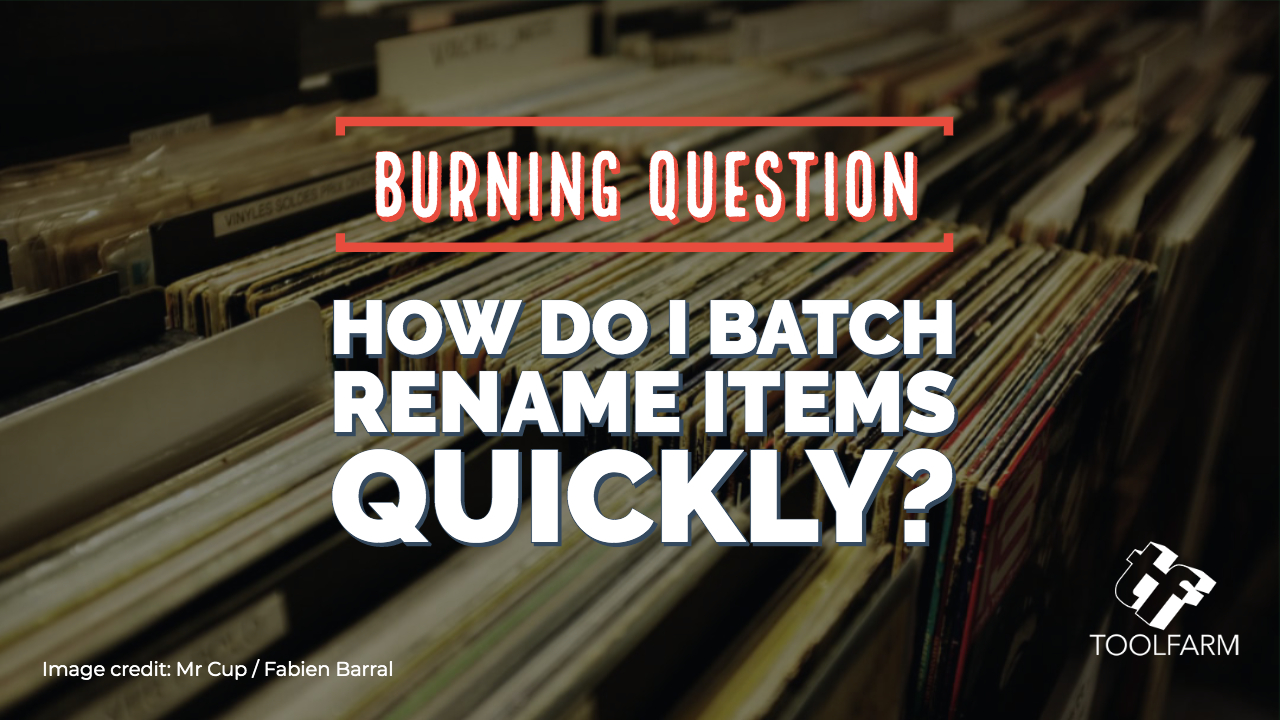 Burning question batch renamers. image credit; Go to Mr Cup / Fabien Barral's profile Mr Cup / Fabien Barral @iammrcup Avatar of user Mr Cup / Fabien Barral