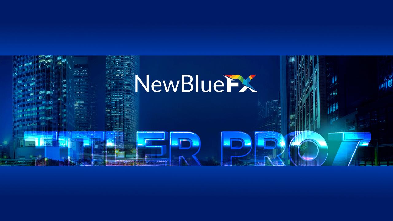 newbluefx titler pro 7