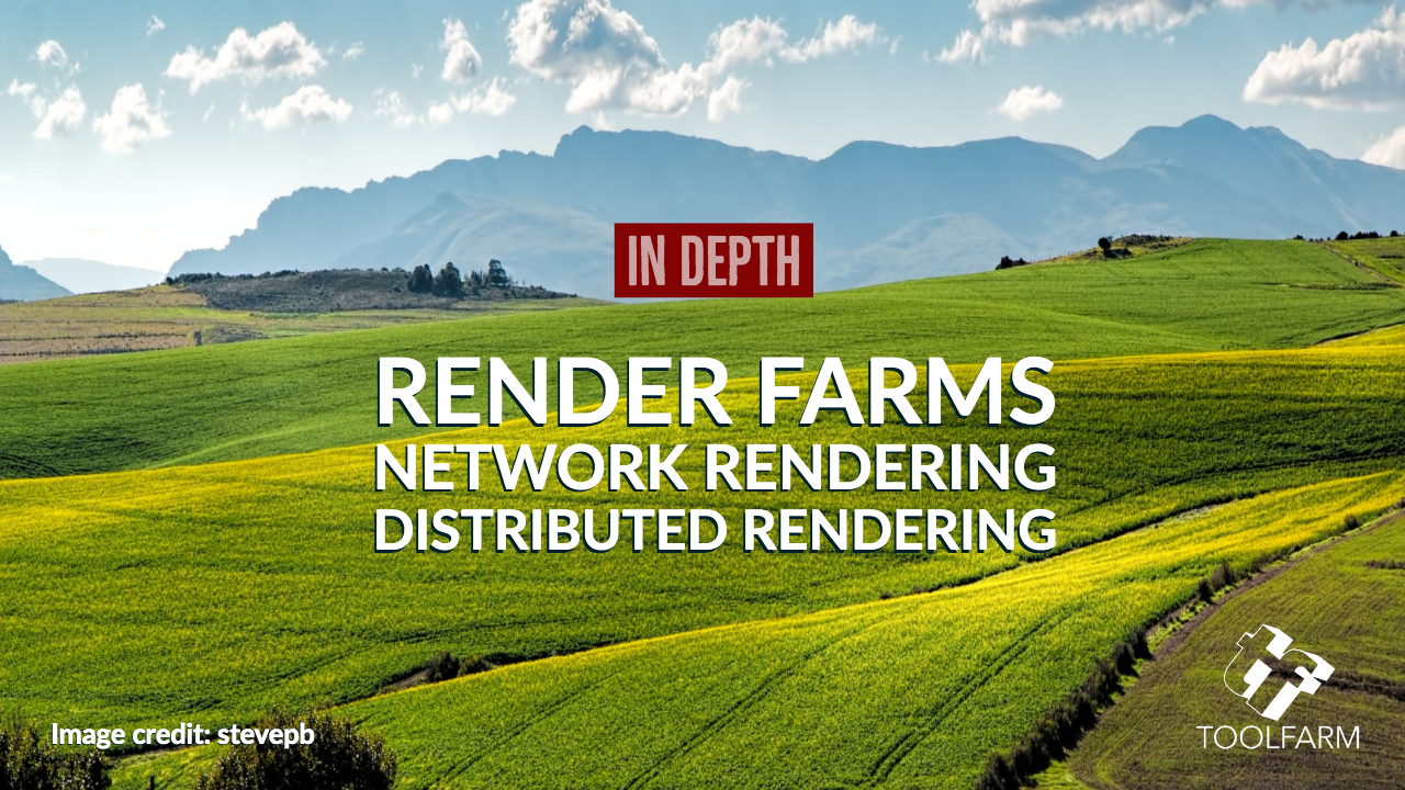 In Depth Render Farms Network Rendering