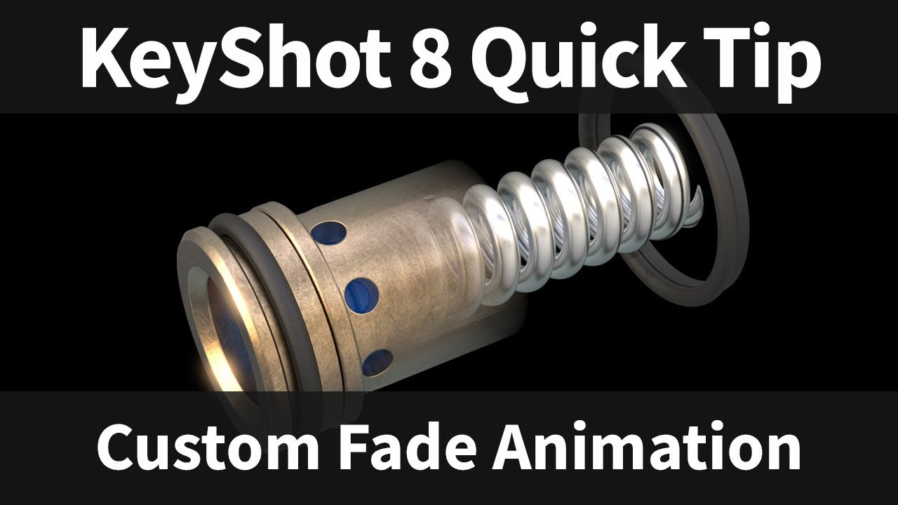 Custom Fade Animation: KeyShot 8 Quick Tip