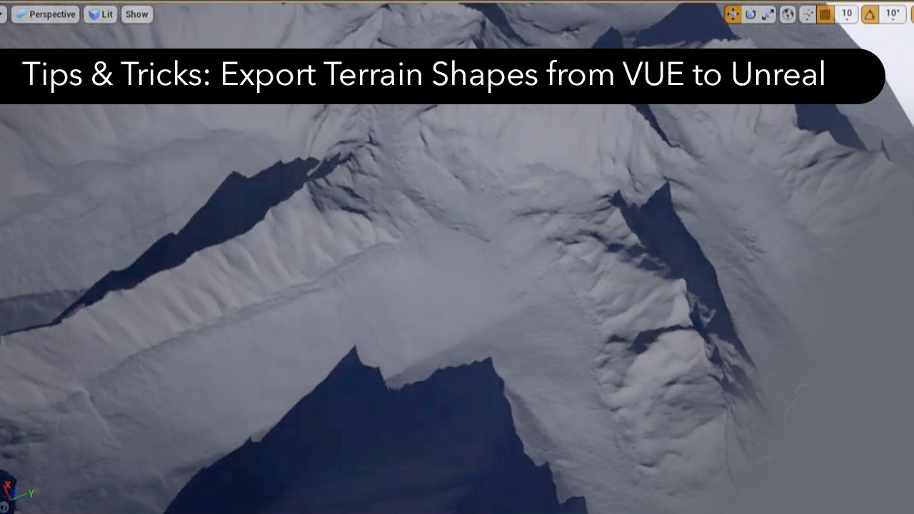 How to Export Terrain Shapes from e-on VUE to Unreal, Tips & Tricks