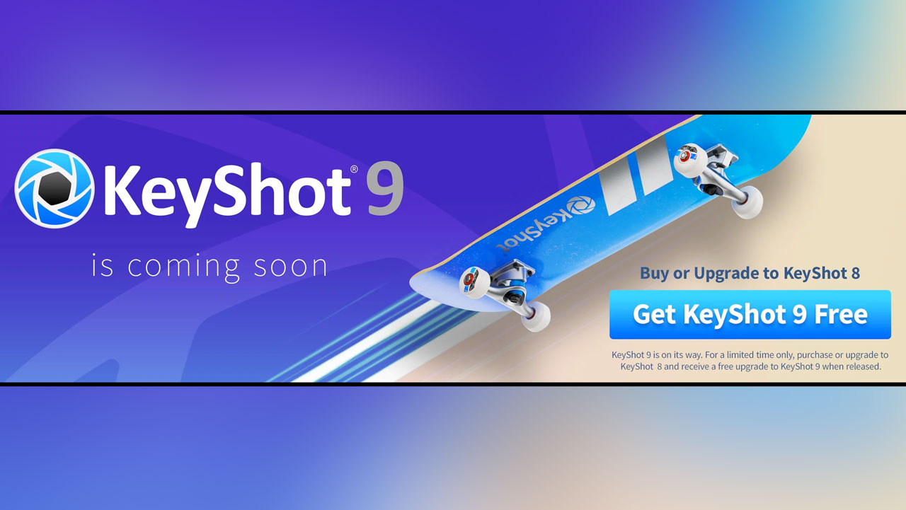 keyshot 9 coming soon
