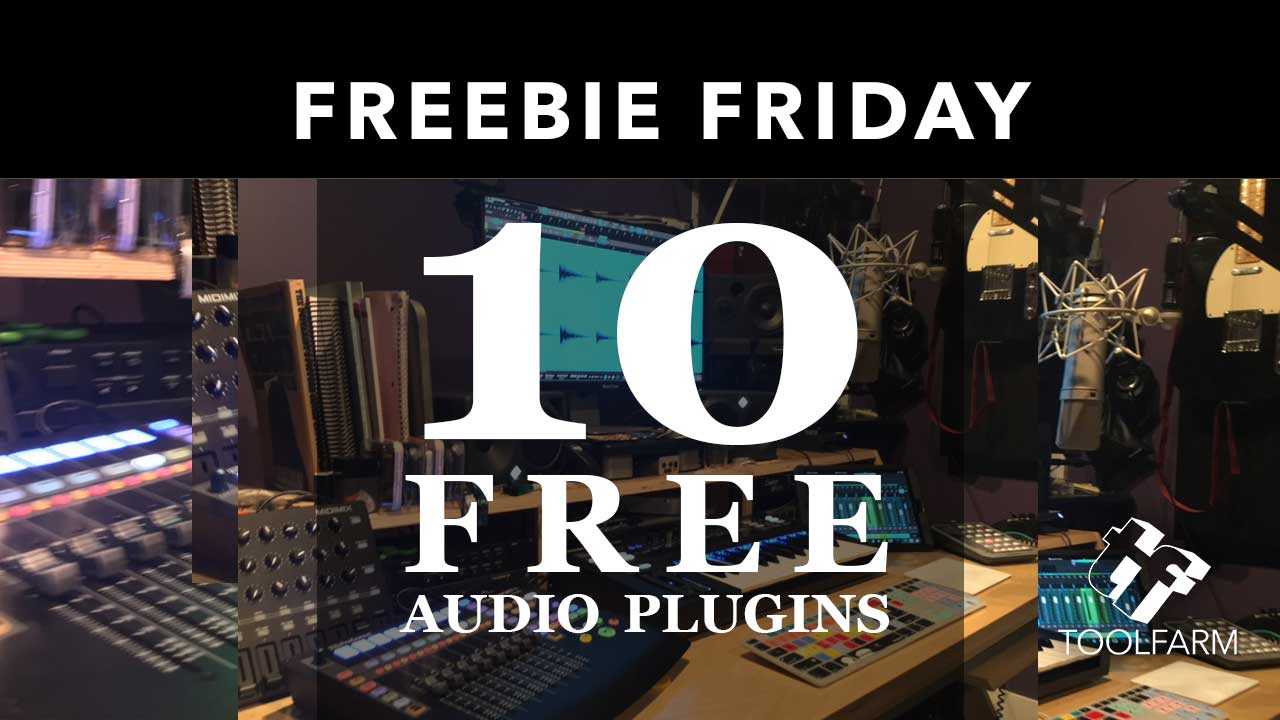 10 free audio plugins Freebie Friday
