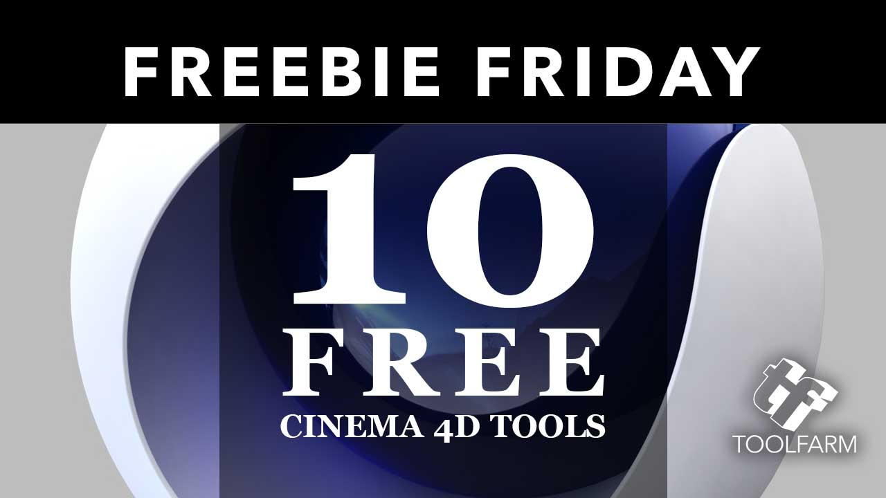 10 Free Cinema 4D Tools