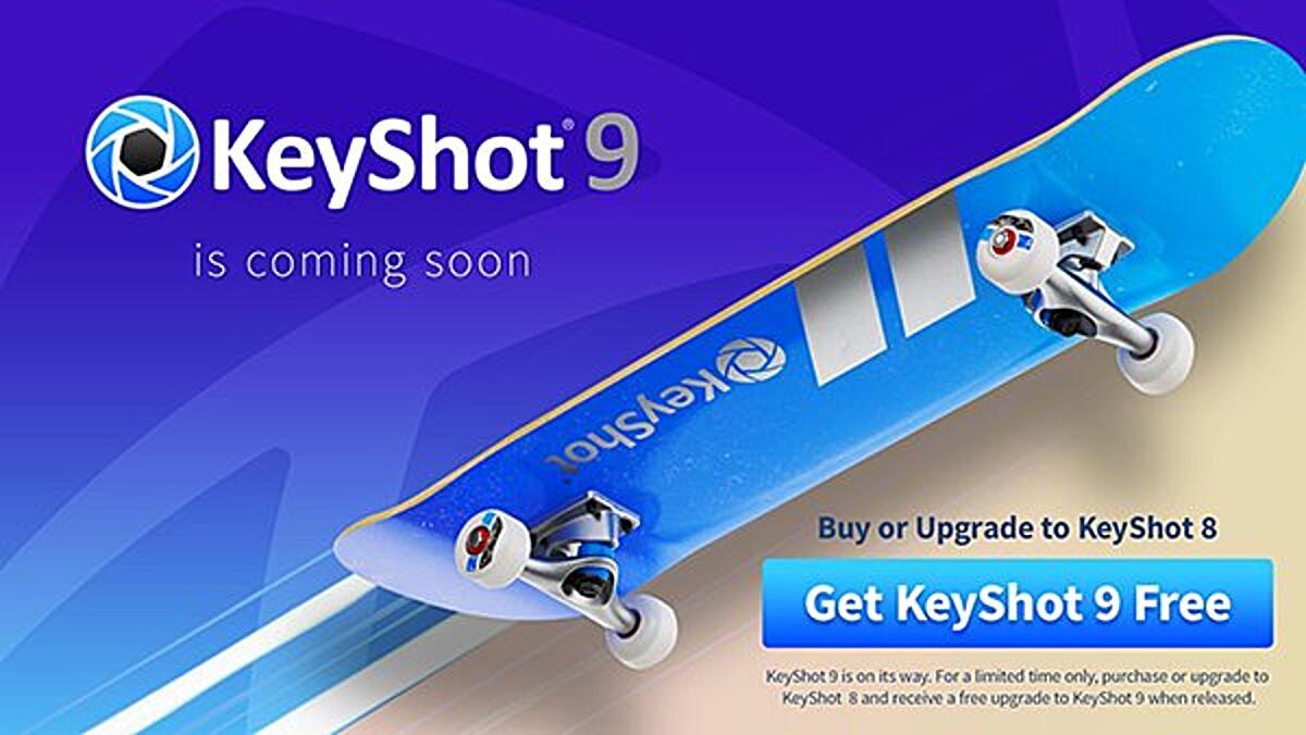 keyshot 9 coming soon