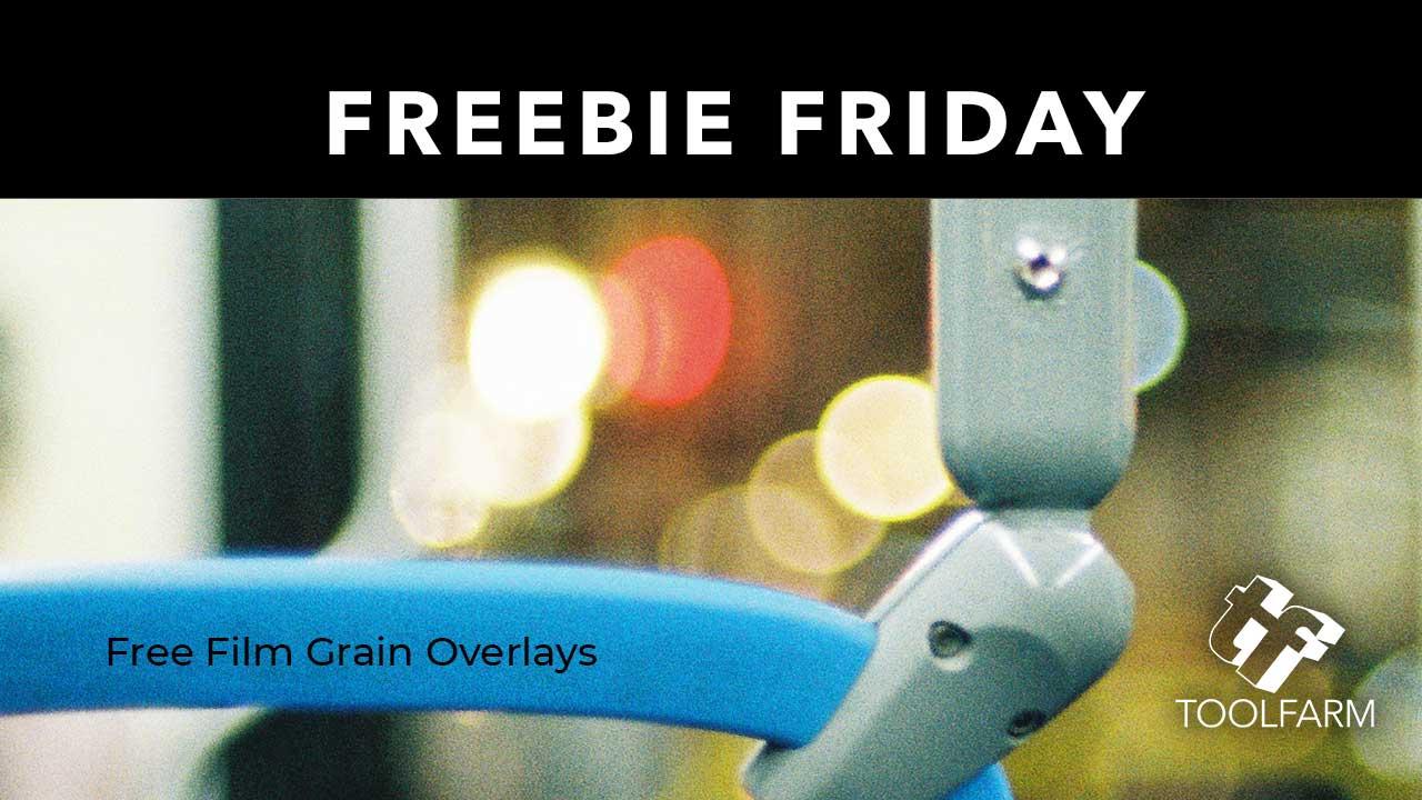 Free film grain overlays Freebie Fridays