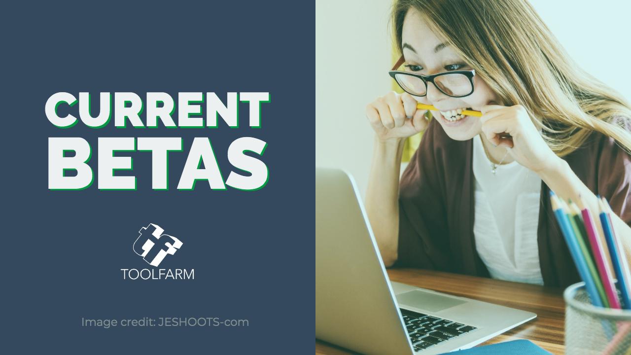 Current Public Betas - Image credit: JESHOOTS-com