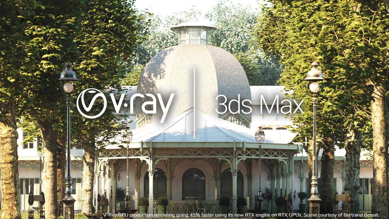 V-Ray Next 3ds Max NVIDIA GPU RTX