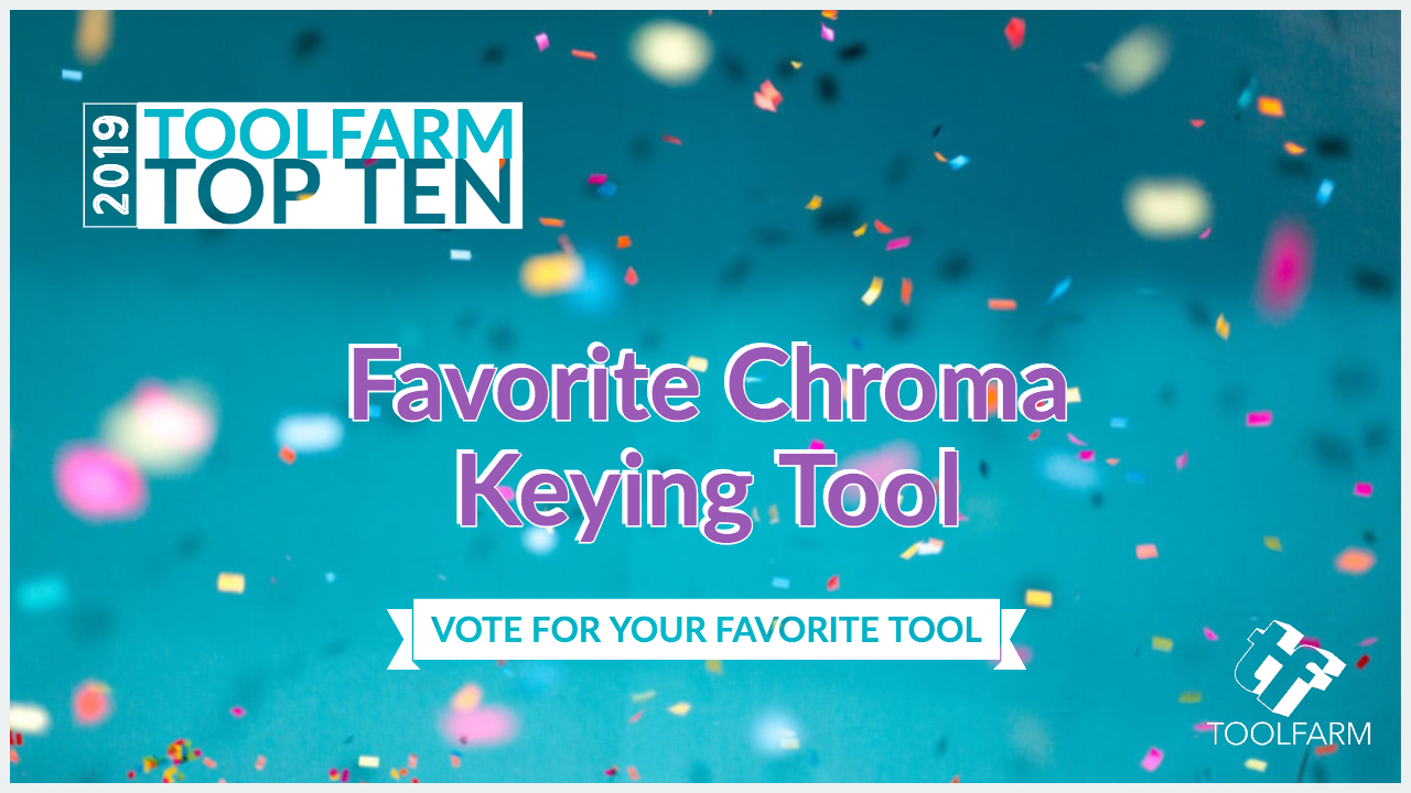 Favorite Chroma Keying Plugin 2019 Toolfarm Top 10
