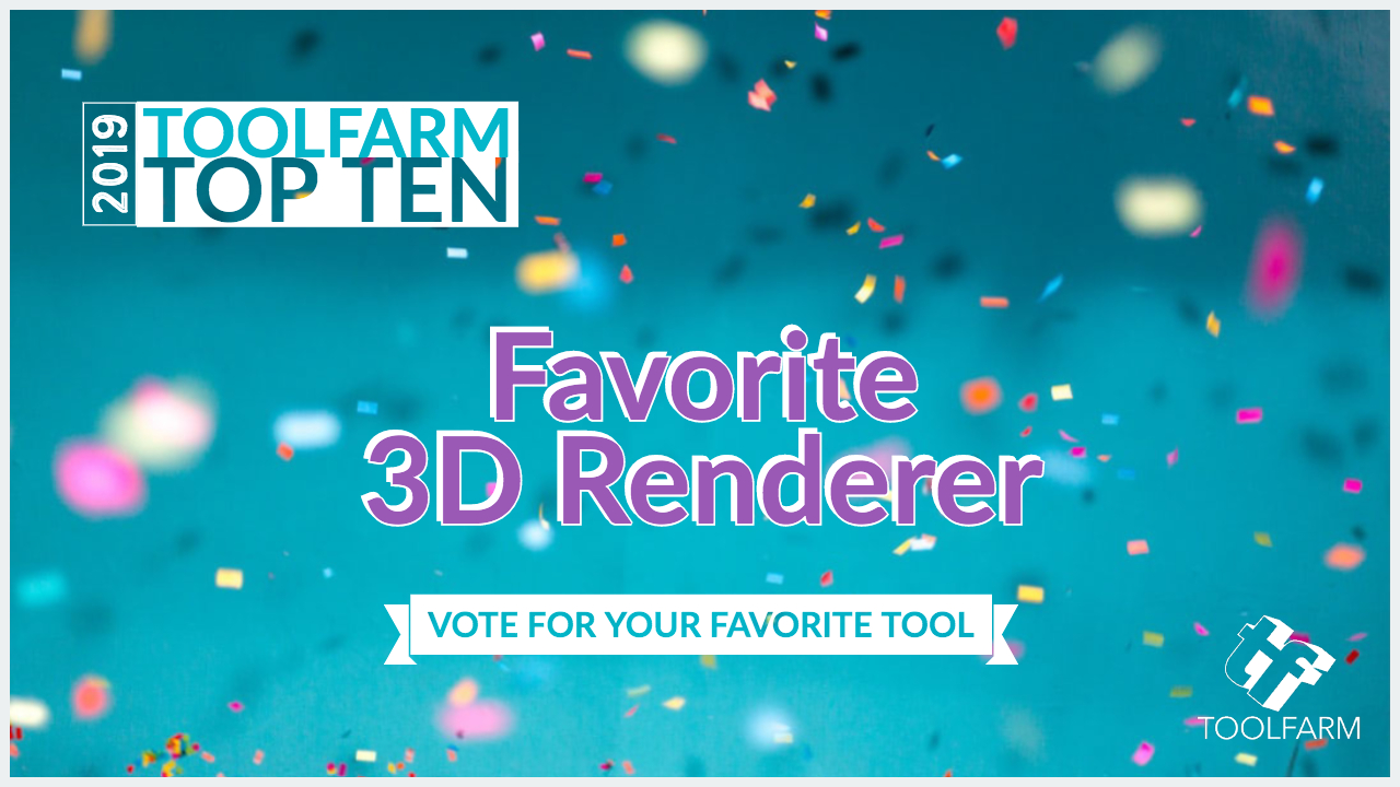 TF Top 10 2019 Favorite 3D Renderer