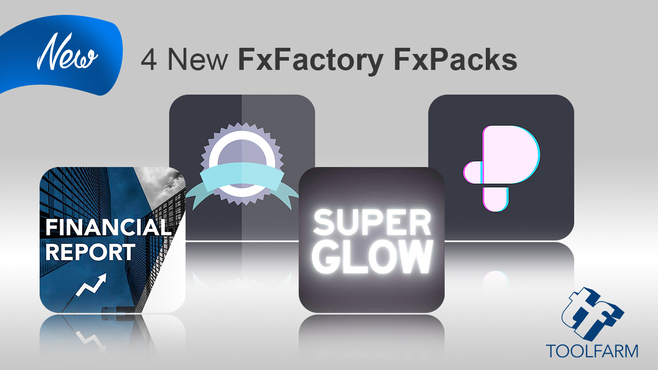 4 new fxfactory products SR Pvfx haw