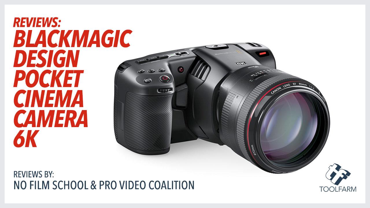 Reviews Blackmagic Design Pocket Cinema Camera 6k Toolfarm