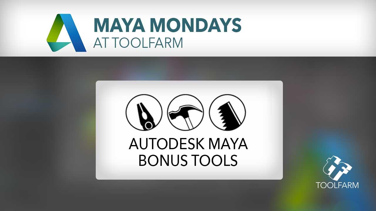 Autodesk Maya Bonus tools