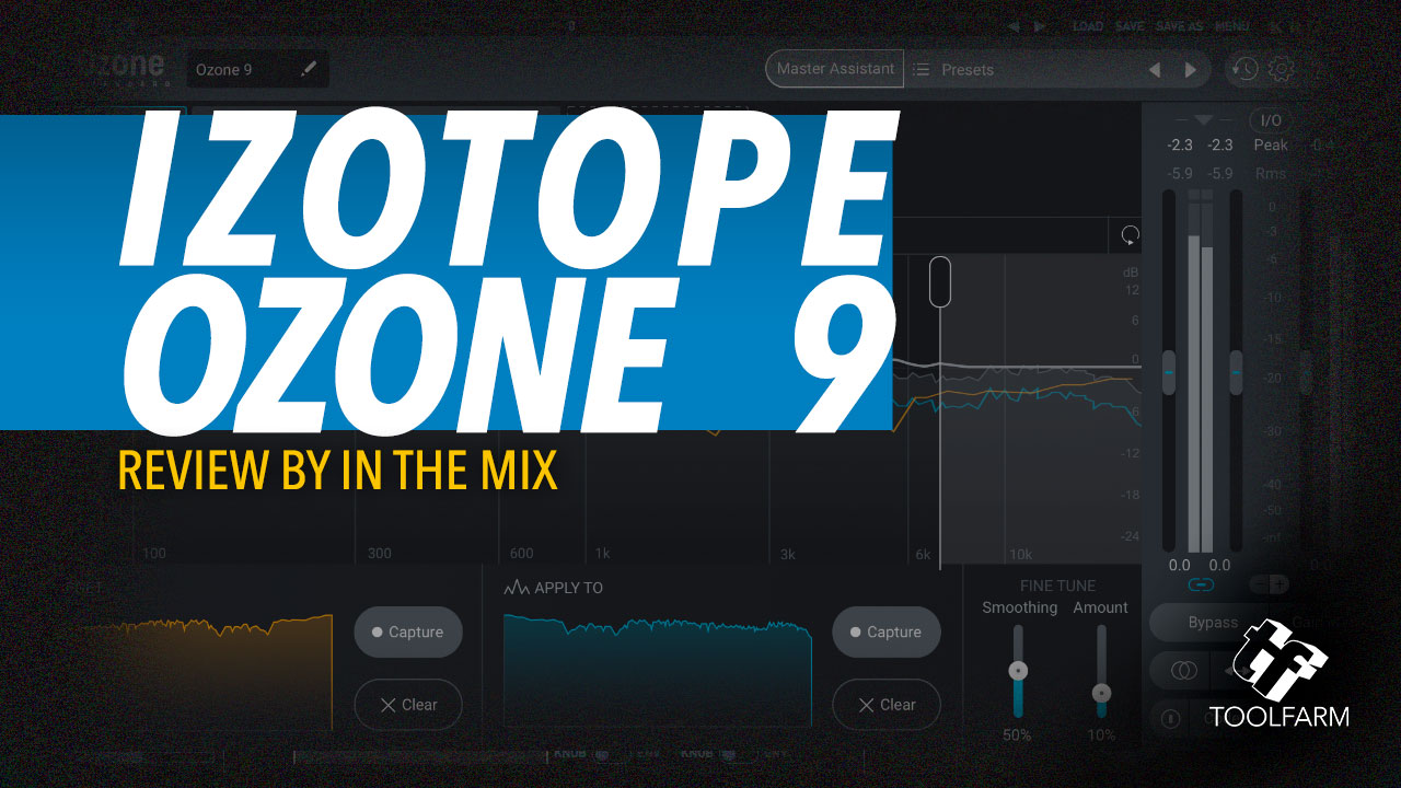 izotope Ozone 9 review by In the Mix