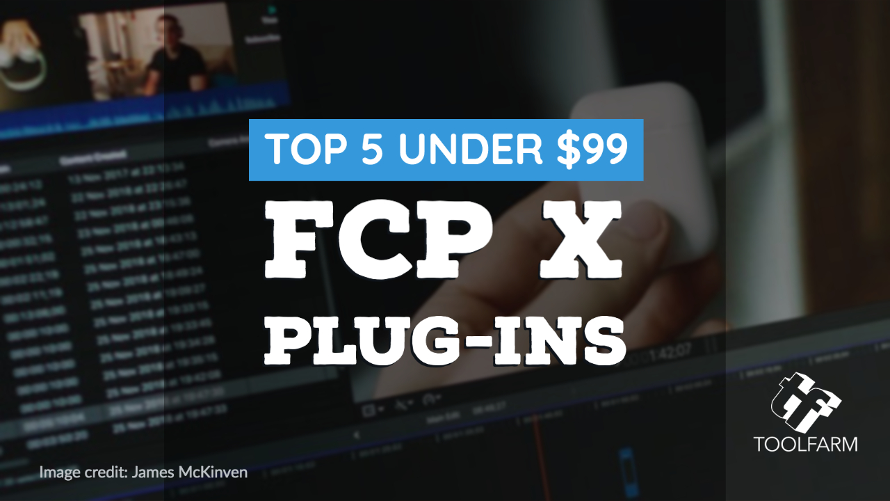 top 5 under 99 fcpx