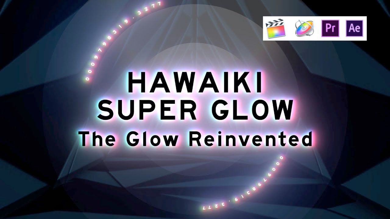 hawaiki super glow tutorial