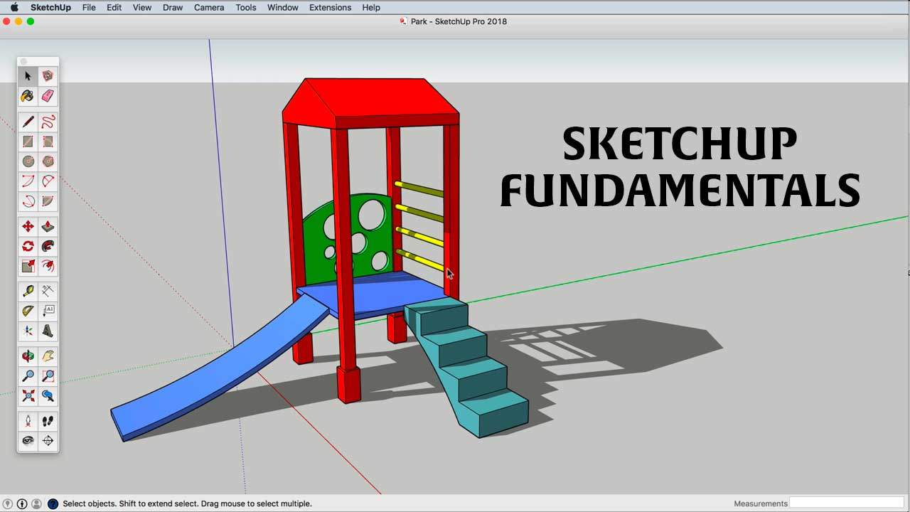 SketchUp Fundamentals - 12 Courses 48 Lessons