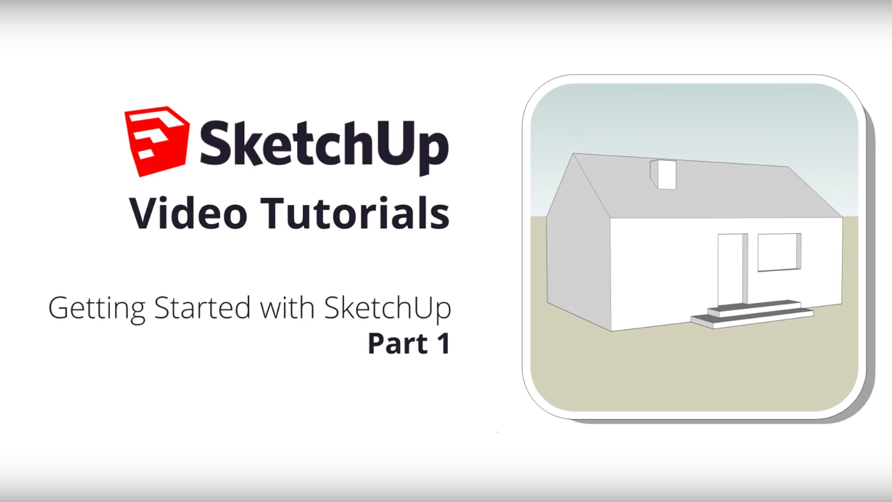 getting started with sketchup tutorial series
