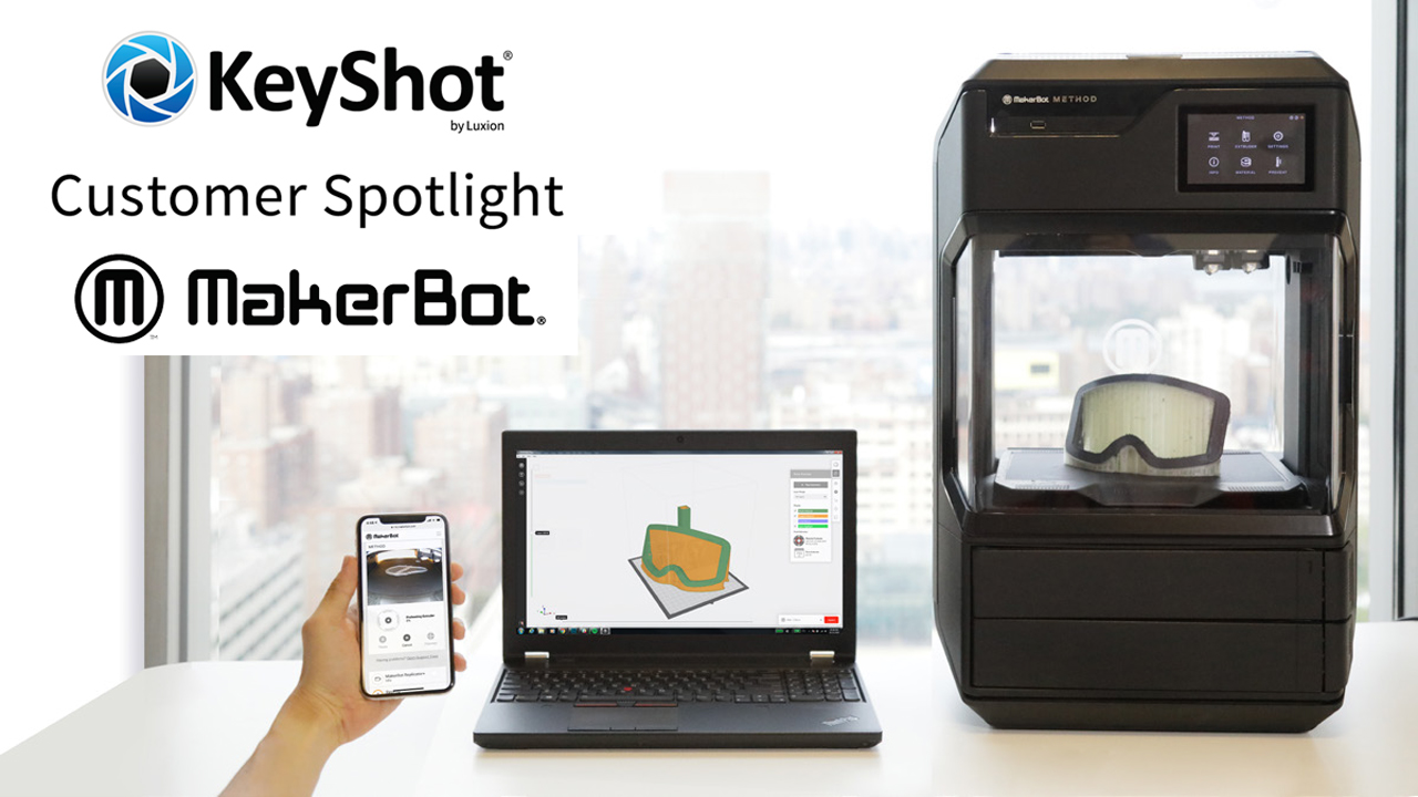 keyshot customer makerbot