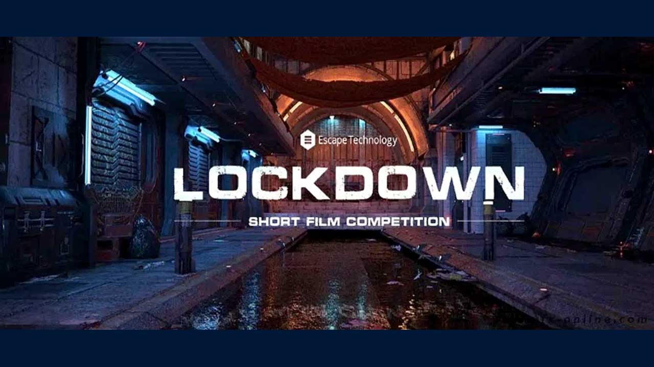 Lockdown Film Competition from VFX Online