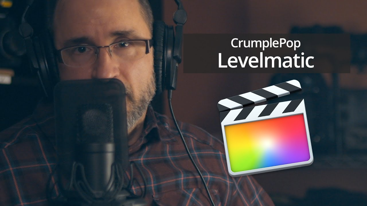 Crumplepop Levelmatic in Final Cut Pro X