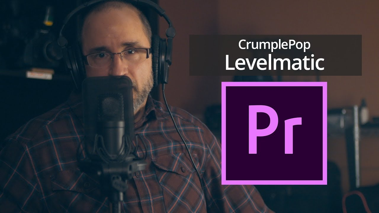 CrumplePop Levelmatic for Premiere Pro