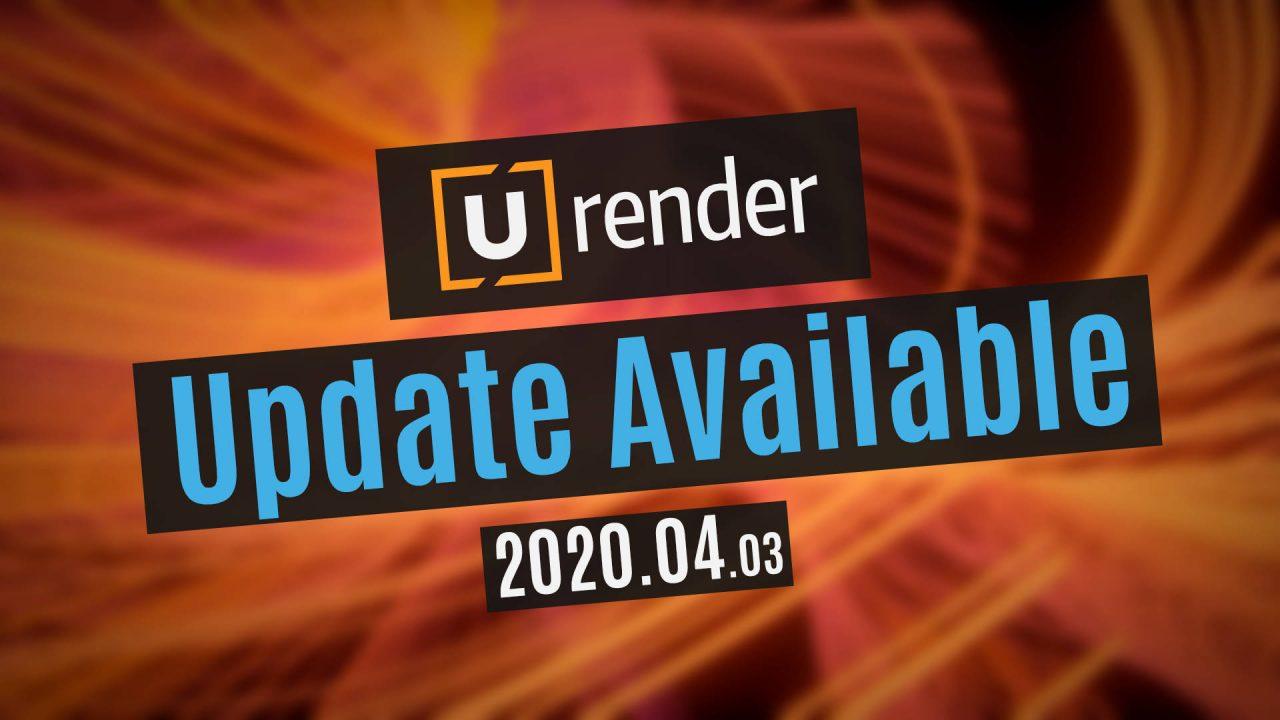 Update: U-RENDER v2020.04