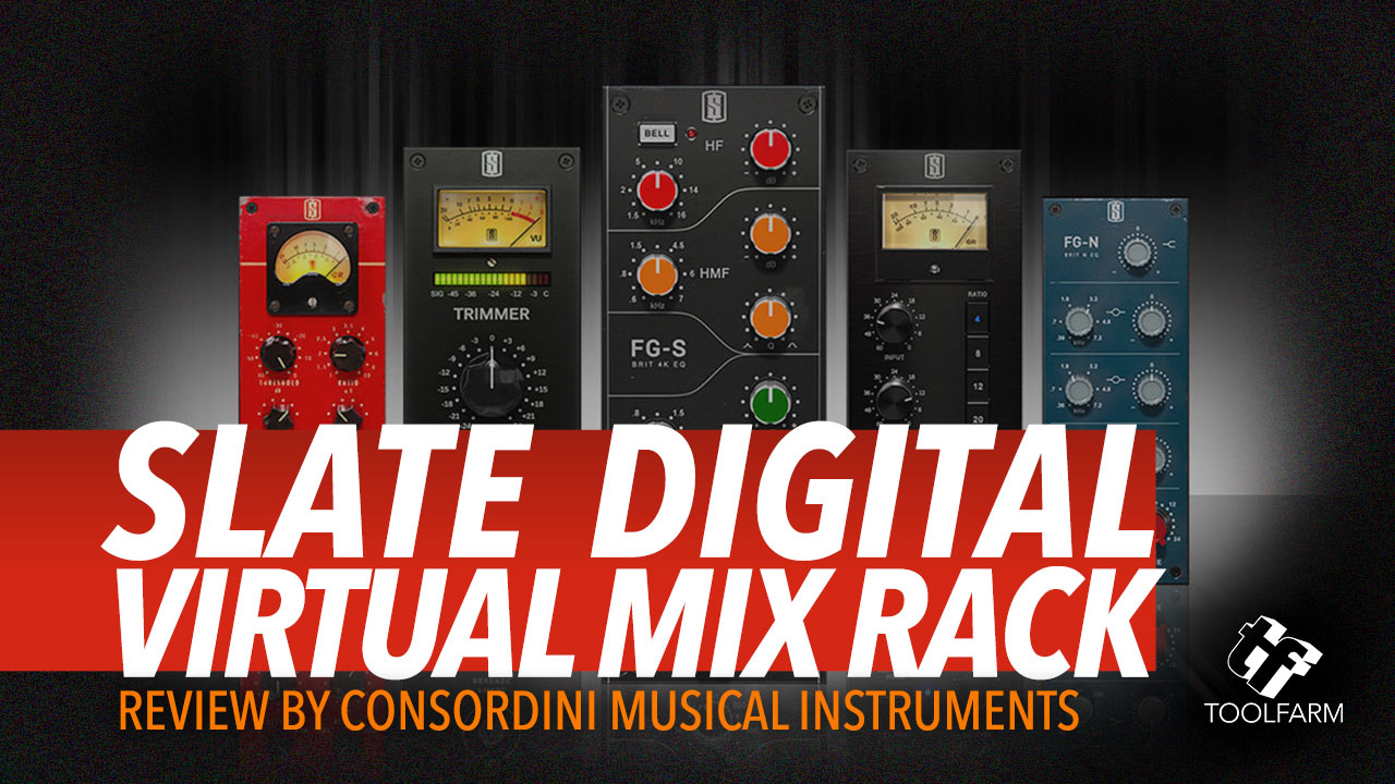 Review Slate Digital Virtual Mix Rack like Consordini Musical Instruments VMR
