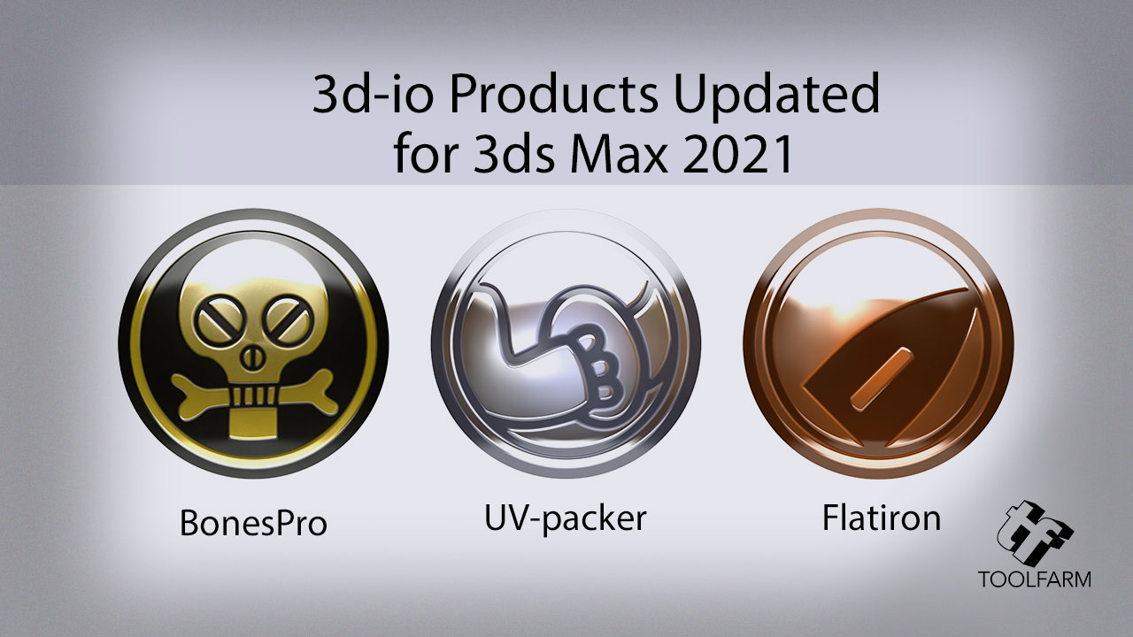 Three 3d-io products have been updated to add support for Autodesk 3ds Max 2021, including BonesPro, UV-packer, and Flatiron.
