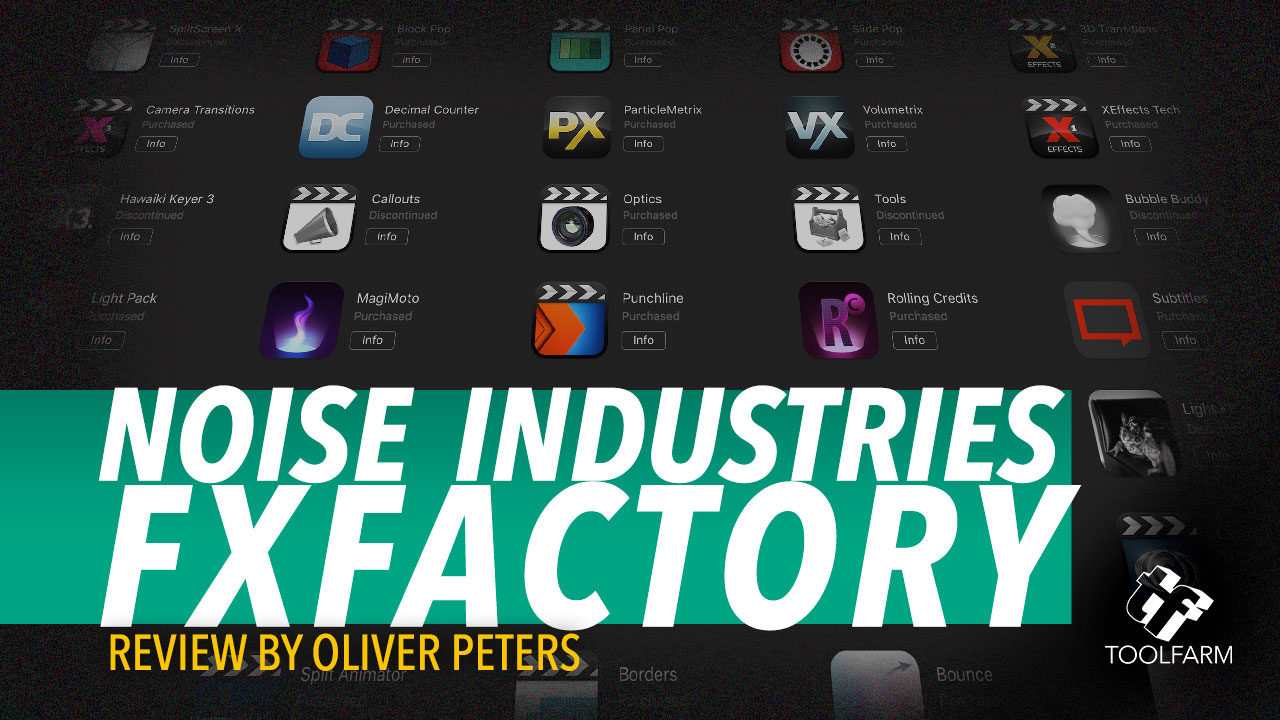 FxFactory Review by Oliver Peters